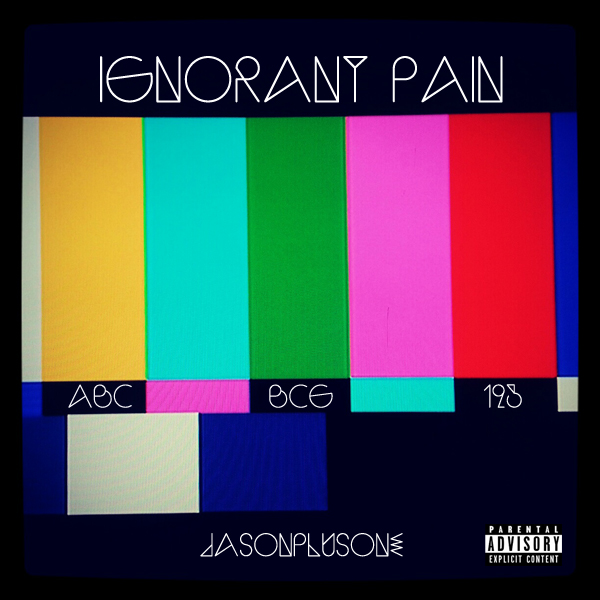 Ignorant Pain Cover Art