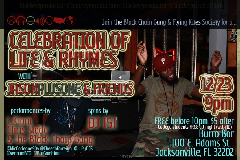A Celebration of Life & Rhymes w/ Jasonplusone & Friends